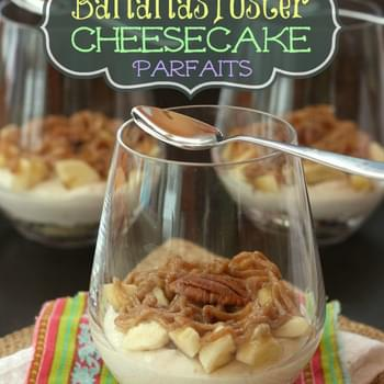"""Skinny Tuesday"" Bananas Foster Cheesecake Parfaits"
