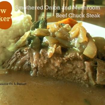 Slow Cooker Smothered Onion and Mushroom Beef Chuck Steak