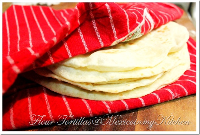 How To Make Flour Tortillas Recipe Receta De Como Hacer Tortillas De Harina