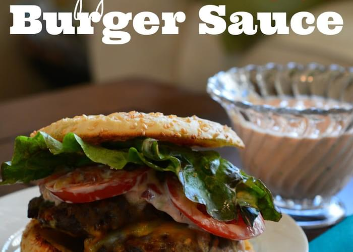 Copycat In-N-Out Burger Sauce
