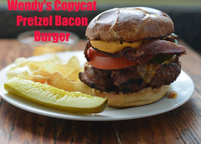 Wendy's Copycat Pretzel Bacon Burger